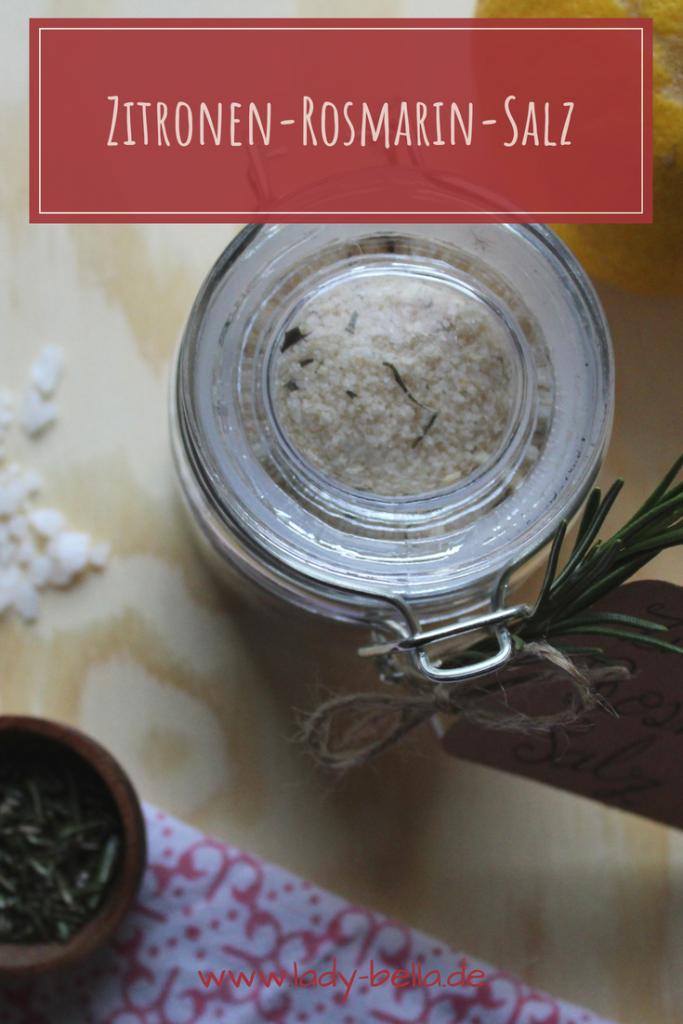 Zitronen Rosmarin Öl Salz selber machen Anleitung