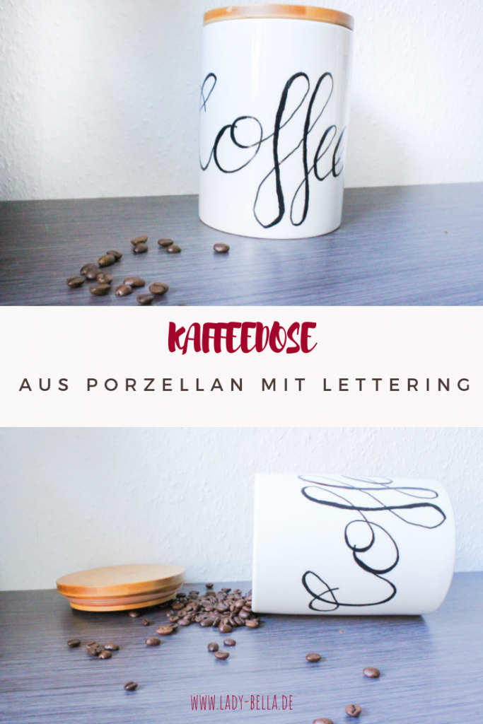 DIY Kaffeedose aus Porzellan mit Lettering