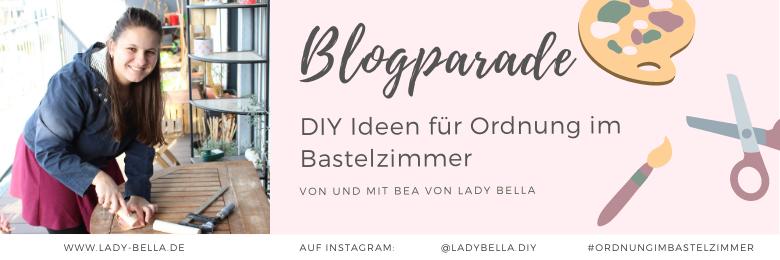 DIY Ordnung im Bastelzimmer Blogparade von Bea Lady Bella